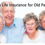Term Life Insurance for Old Parents