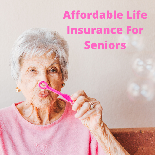 Affordable Life Insurance for Older People